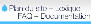 Plan du site – Lexique – FAQ – Documentation
