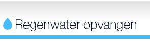 Regenwater opvangen en hergebruiken